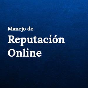 Manejo de Reputación Online